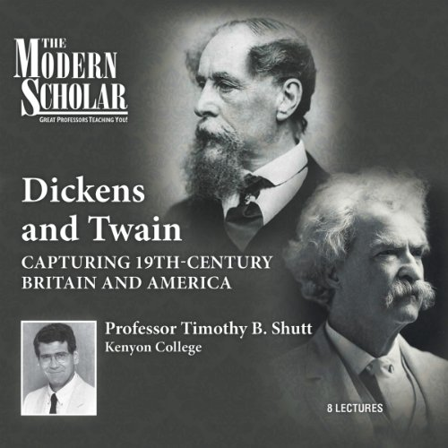 The Modern Scholar: Dickens and Twain cover art