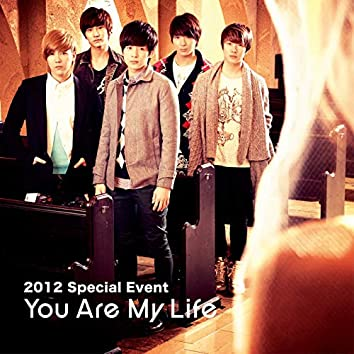 Live-2013 Special Event -You Are My Life-
