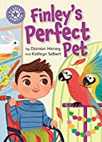 Reading Champion: Finley's Perfect Pet: Independent Reading Purple 8