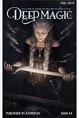 Deep Magic - Fall 2019 Kindle Edition