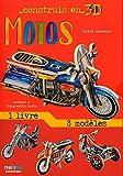 Motos : Avec 1 livre et 8 modèles