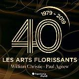 Les Arts Florissants,40 Years ! - illiam Christie