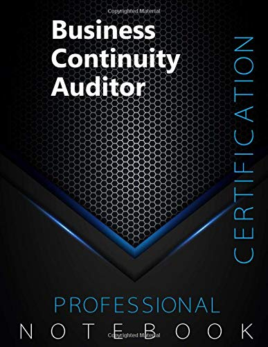 """Business Continuity Auditor Certification Exam Preparation Notebook, examination study writing notebook, Office writing notebook, 140 pages, 8.5"""" x 11"""", Glossy cover, Black Hex"""
