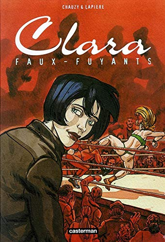 Clara, tome 1 : Faux-fuyants