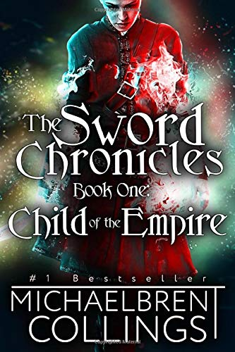 The Sword Chronicles: Child of the Empire: Volume 1