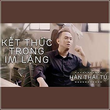 Ket Thuc Trong Im Lang