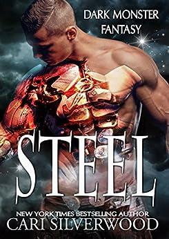 Steel (Dark Monster Fantasy Book 2) by [Cari Silverwood]