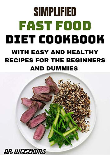 SIMPLIFIED FAST FOOD DIET COOKBOOK (English Edition)