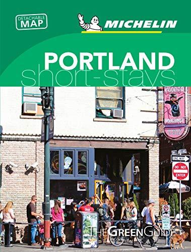 Michelin Green Guide Short Stays Portland