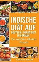 Indische Diaet Auf Deutsch/ Indian diet In German