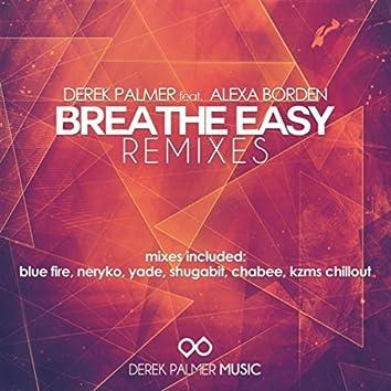 Breathe Easy (Remixes)