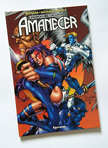 Psylocke-Arcangel: Amanecer