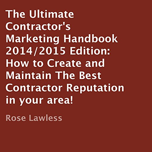 The Ultimate Contractor's Marketing Handbook 2014/2015 Edition cover art