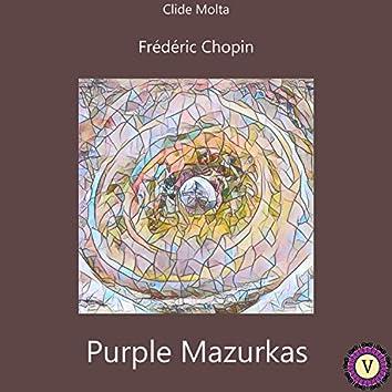 Chopin: Purple Mazurkas