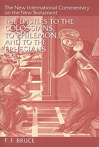 The Epistles to the Colossians, to Philemon, and to the Ephesians.