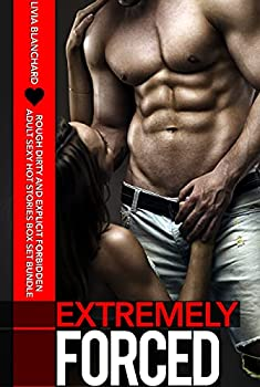 Extremely Forced Rough Dirty And Explicit Forbidden Adult Sexy Hot Stories Box Set Bundle