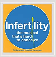 Infertility: The Musical / O.C.R