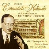 Emmerich Kalman 1882-1953 - Various