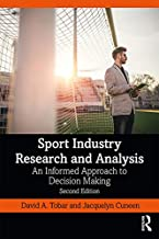 Sport Industry Research and Analysis: An Informed Approach to Decision Making (English Edition)