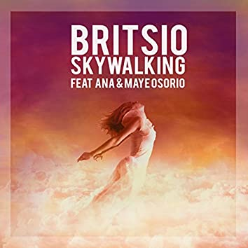 Skywlking (feat. Ana & Maye Osorio)