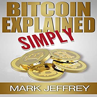 Bitcoin Explained Simply audiobook cover art