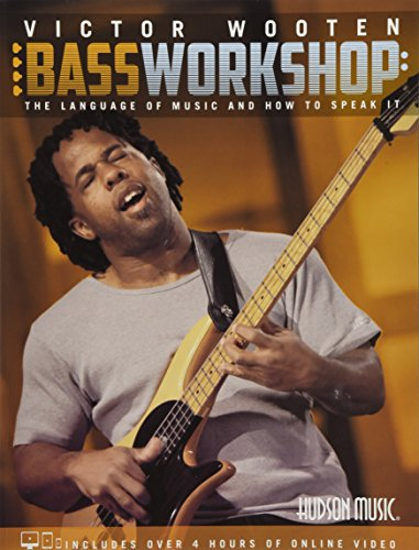Bass Workshop (Book / Download): Noten, Lehrmaterial, Download für Bass-Gitarre: The Language of Music and How to Speak It