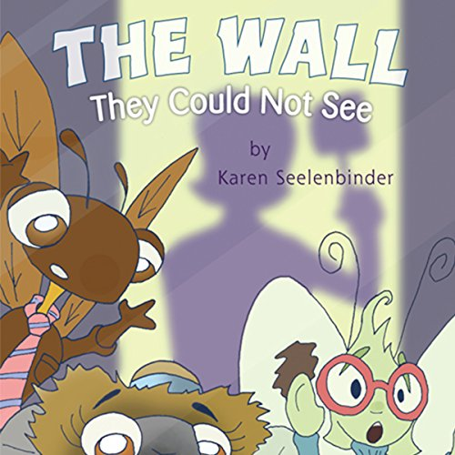 The Wall They Could Not See audiobook cover art
