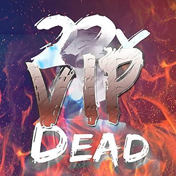 Dead VIP