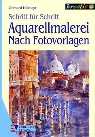 Aquarellmalerei, Nach Fotovorlagen