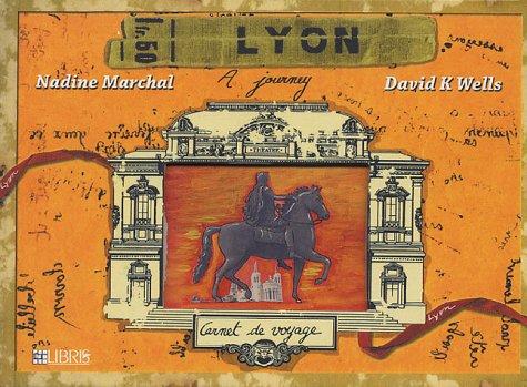Carnet de voyage a Lyon