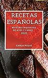 RECETAS ESPANOLAS 2021: RECETAS EXQUISITAS DE AVES Y CARNE