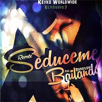 Seduceme Bailando ( Remix) [feat. El Novato7]