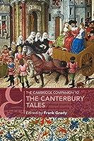 The Cambridge Companion to The Canterbury Tales (Cambridge Companions to Literature)