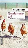 Gendarmentod: Kriminalroman (Postenkommandant Poldi Strobel 6)