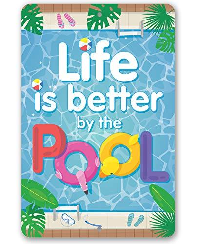 """Toll2452 Metallschild """"Life Is Better By The Pool"""", langlebiges Metallschild oder Verwendung im Innen- und Außenbereich, eine tolle Pool-Seitendekoration."""