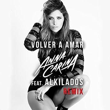 Volver a Amar (Remix) [feat. Alkilados]