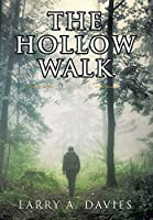 The Hollow Walk