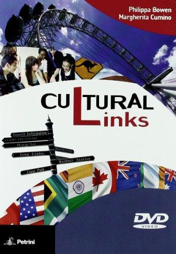 Cultural links. Student's book. Per le Scuole superiori. Con DVD-ROM. Con espansione online [Lingua inglese]
