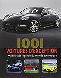 1001 voitures d'exception - Modèles de légende du Monde Automobile