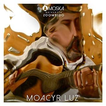 Moska Apresenta Zoombido: Moacyr Luz