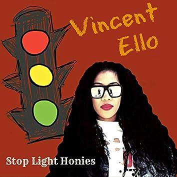 Stop Light Honies
