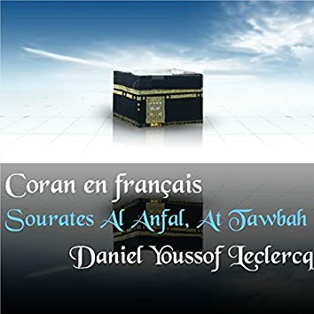Sourates Al Anfal, At Tawbah (Coran en français)