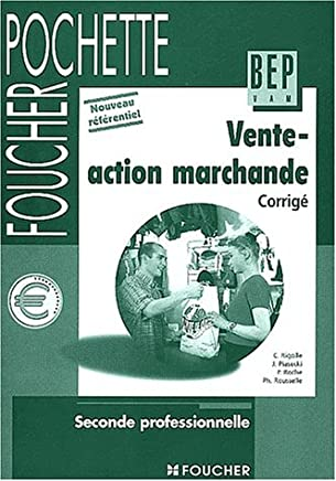 Vente - Action Marchande : BEP, seconde (guide pédagogique)