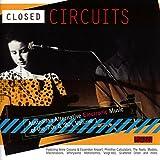 Closed Circuits (Australian Alternative Electronic Music