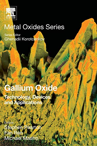 Gallium Oxide: Technology, Devices and Applications (Metal Oxides)