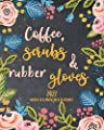 Coffee, Scrubs & Rubber Gloves 2022 Weekly & Monthly Planner: Daily Organizer From January Till December For Nurses