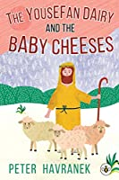 The Yousefan Dairy and the Baby Cheeses