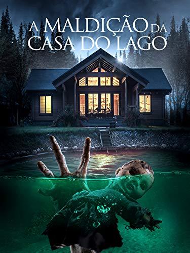 A Maldição da Casa do Lago