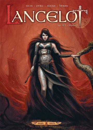Lancelot T03 : Morgane