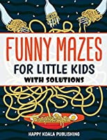 Funny Mazes for little kids: Let your kids improve logical and concentration skills while having fun